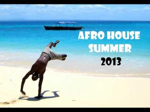 Afro House Summer 2013 BURUNTUMA set