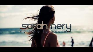 Sarah Nery - No Time To Waste (Video Oficial)
