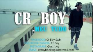 Cr Boy - Meu Tudo [Audio]