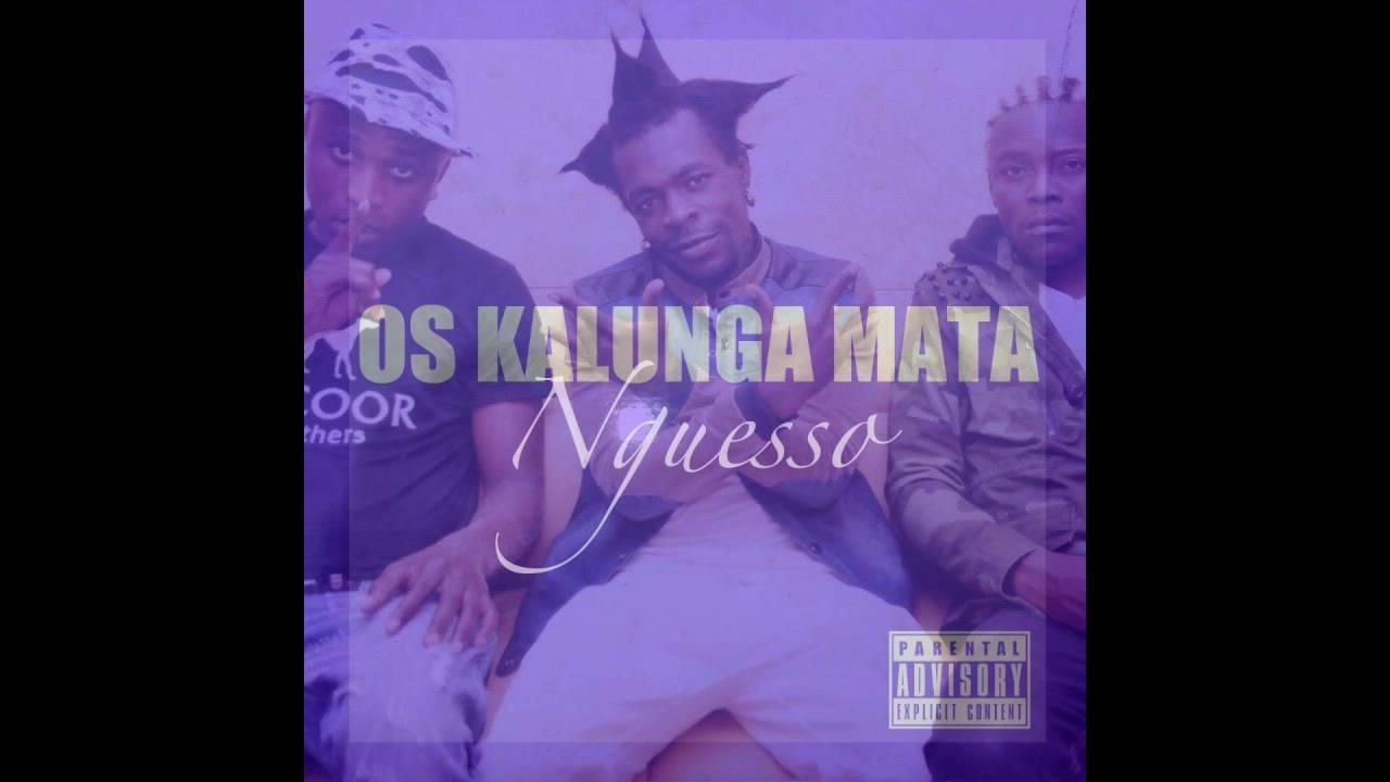 Os Kalunga Mata - Nguesso (Official Music) ► Kuduro 2016