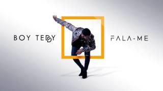 Boy Teddy - Fala-me (Official Audio)
