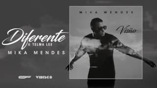 Mika Mendes X Telma Lee - Diferente (Official Audio)